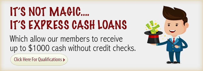 Express Cash Loans. Click Here for details.
